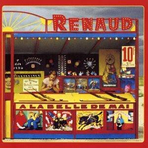 """Votre """"Top Seven Albums"""" Renaud+-+a+la+belle+de+mai"""