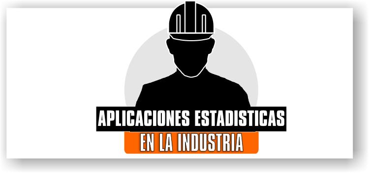 Aplicaciones De La Probabilidad En La Industria