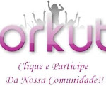 Estamos no orkut: