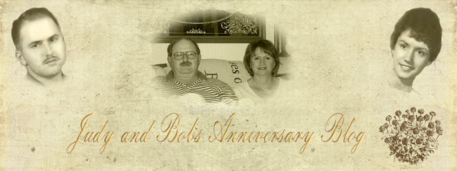 Judy and Bobs Anniversary blog