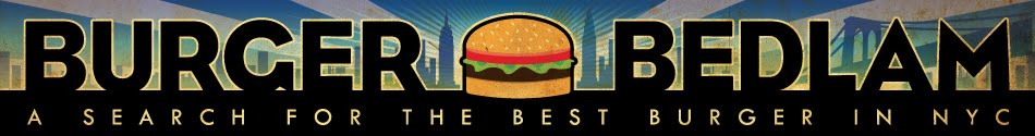 Burger Bedlam: A Search for the Best Burger in NYC -  Best Burgers in NYC - Best Burgers NYC
