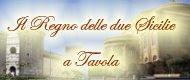 Il Regno delle due Sicilie a Tavola