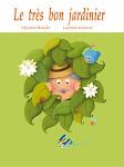 Le très bon jardinier