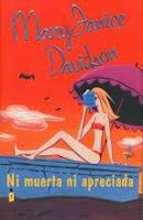 http://3.bp.blogspot.com/_t6e5LmOai9E/R7IgLPkSHUI/AAAAAAAAAgA/k_zQ9g5uS8E/s200/Davidson+Mary+Janice+-+No+muerta+03+-+Ni+Muerta+Ni+Apreciada.jpg