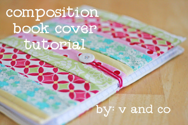 How To Make A Fabric Book Cover ~ V and co tutorial composition book cover