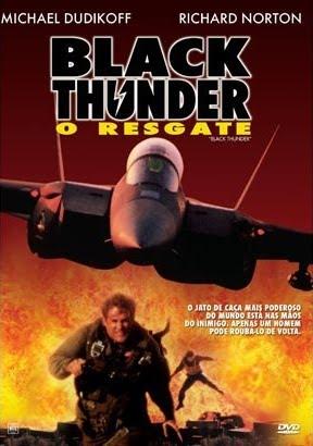 Black Thunder - O Resgate (Dublado)