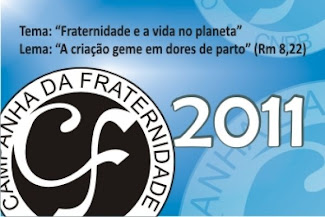 Baixe o Hino da Campanha da Fraternidade 2011