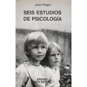Seis Estudios de Psicología por Jean Piaget