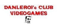 DANLEROI's CLUB VIDEOGAMES