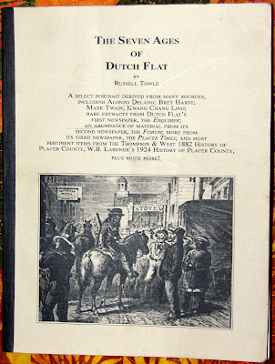 The Seven Ages of Dutch Flat, 1849-1924: A select portrait derived from many sources, including Alonzo Delano