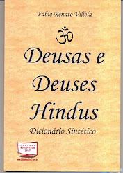 Deusas e Deuses Hindus, dicionário sintético