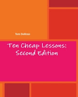 Ten Cheap Lessons: Second Edition