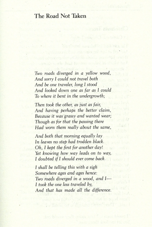 robert frosts short poem the road not taken essay The road not taken by robert frost essay - writing a custom term paper is work through many stages instead of having trouble about essay writing find the needed help.