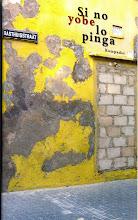 Si no yobe lo pinga (prijs 12,50 euro)