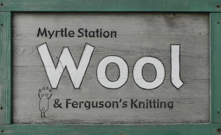 MYRTLE STATION WOOL & FERGUSON'S KNITTING