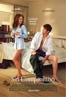 Sin compromiso (2011) online y gratis