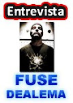 Entrevista com FUSE dos DEALEMA