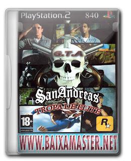 Baixar GTA: SA Tropa de Elite: PS2 Download Games Grátis