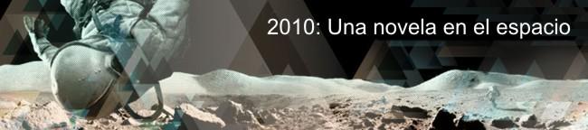 2010: Una novela en el espacio
