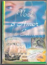 Livro Voce o amor e Eu