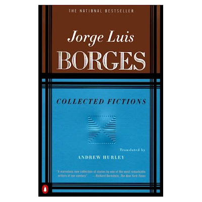 Borges Collected Fictions. Fathoming Borges#39; Fantastic