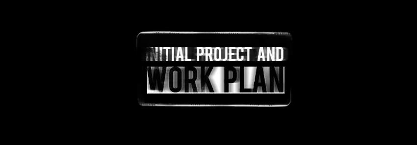 Initial Project and Work Plan