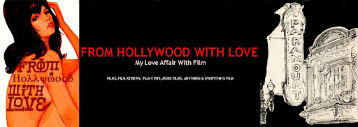From Hollywood With Love: My Love Affair with Film