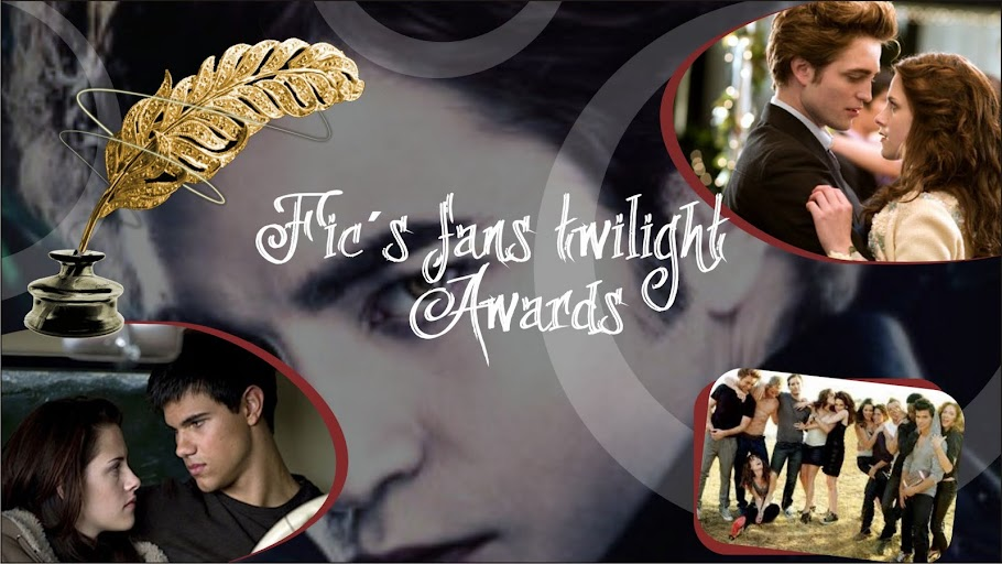 Fic´s Fans Twilight Awards