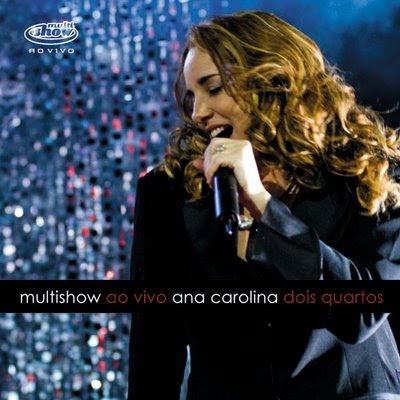 Capa Ana Carolina   Dois Quartos : Ao Vivo Multishow | músicas