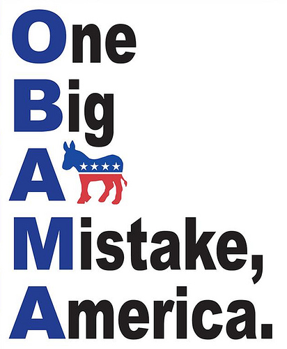 Obama one big ass mistake