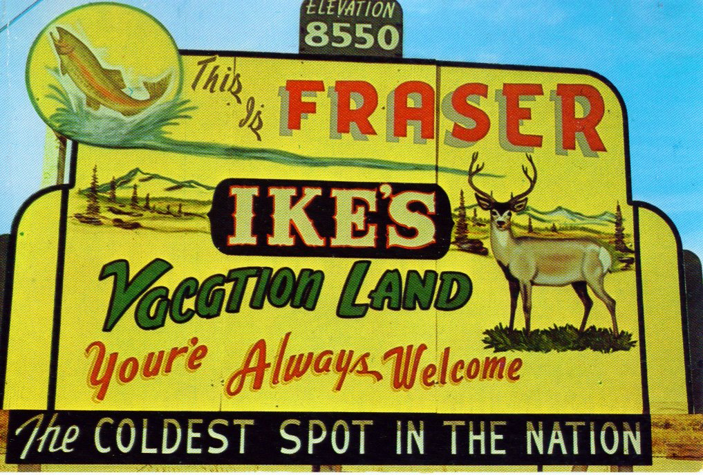 Thinking Inside the Icebox: Fraser, Colorado