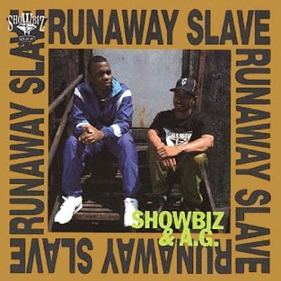 Showbiz & AG - Runaway Slave (1992)