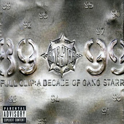 Gang Starr - Full Clip: A Decade Of Gang Starr (Disc 1)
