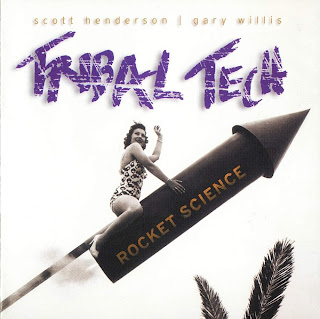 Recomendaciones Musicales Tribal+Tech+Scott+Henderson+&+Gary+Willis+-+Rocket+Science+-+Front