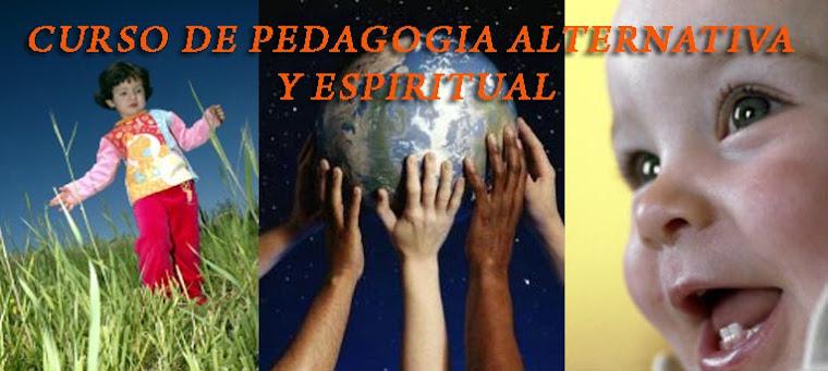 Pedagogía Alternativa y Espiritual