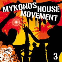 Music mp3 collection mykonos house movement 3 2008 for House music 2008