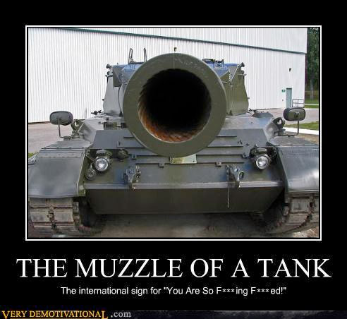 The Muzzle of a Tank