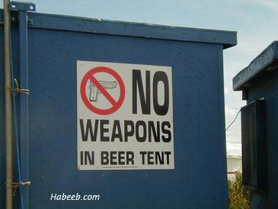 No Weapons in Beer Tent