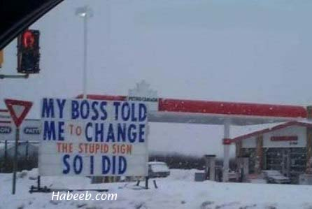 My Boss Told Me to Change the Stupid Sign