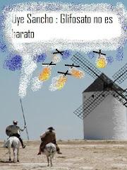 OYE SANCHO ...GLIFOSATO LLEGA A ESPAÑA
