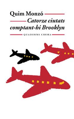 Catorze ciutats comptant-hi Brooklyn