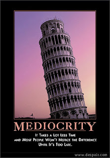 poster touting mediocrity