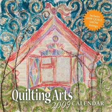 Quilting Arts 2009 calendar