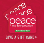 gift card from The Container Store: peace, love, organization