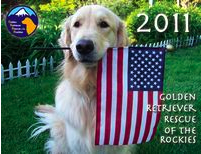 2011 calendar - Golden Retriever Rescue of the Rockies