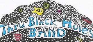 Thru Black Holes Band