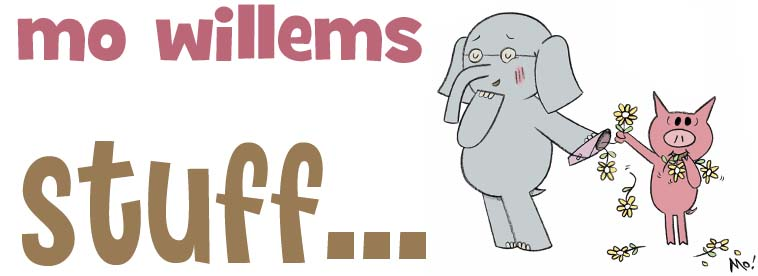 Mo Willems Stuff