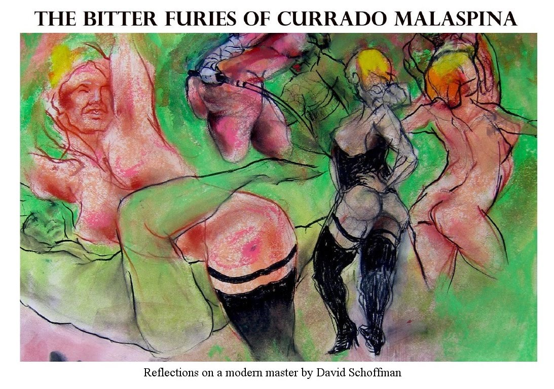 THE BITTER FURIES OF CURRADO MALASPINA