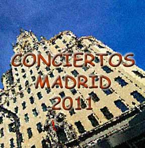 conciertos madrid 2011