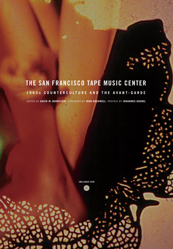 Cover of San Francisco Tape Music Center by David.W.Bernstein